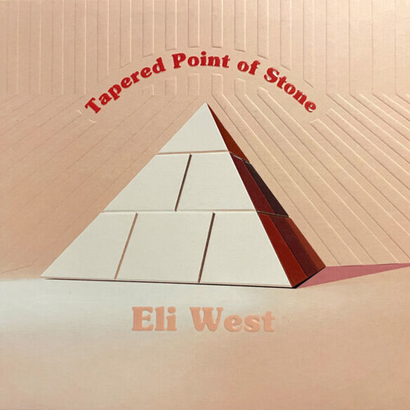 Eli West - Tapered Point Of Stone
