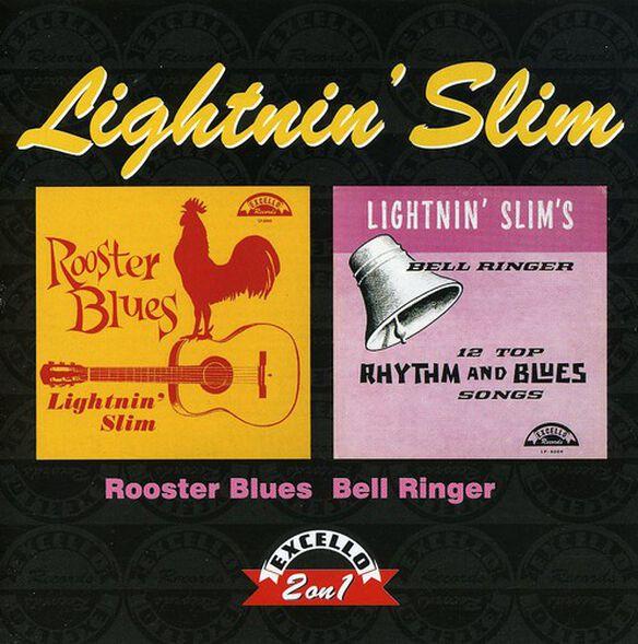 Lightnin' Slim - Rooster Blues / Bell Ringer