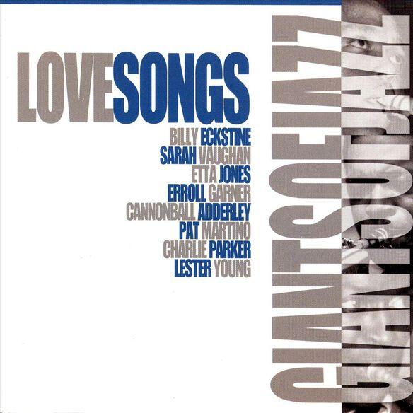 Giants Of Jazz Lovesongs