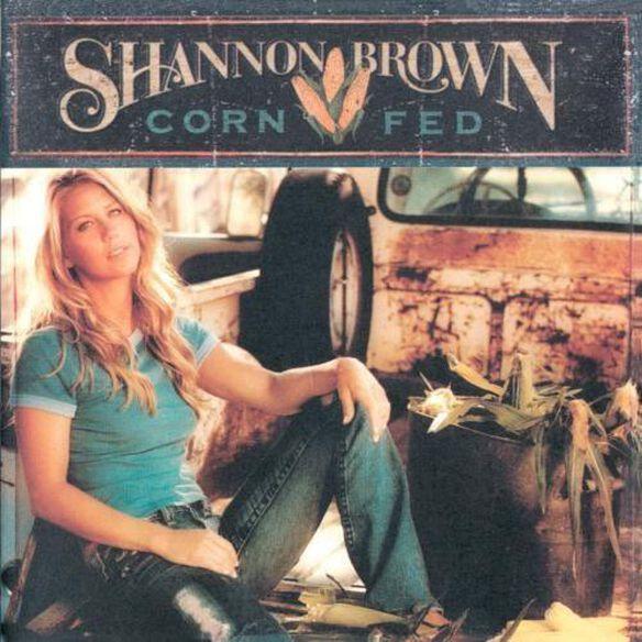 Shannon Brown - Corn Fed