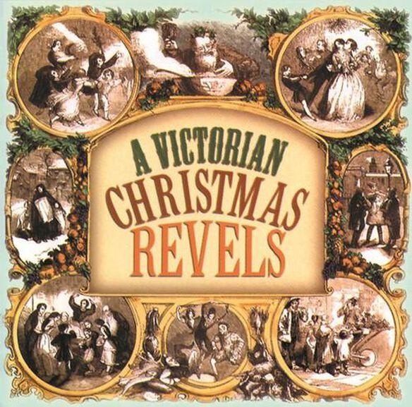 Revel Chorus - A Victorian Christmas Revels