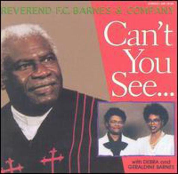Rev. Barnes F.C. & Company - Can't You See: Live in Atlanta