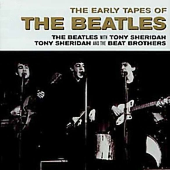 The Beatles - Early Tapes