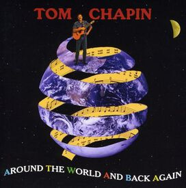 Tom Chapin - Around the World & Back Again