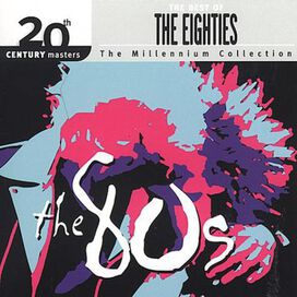 Various Artists - 20th Century Masters: The Millennium Collection: Best of the '80s
