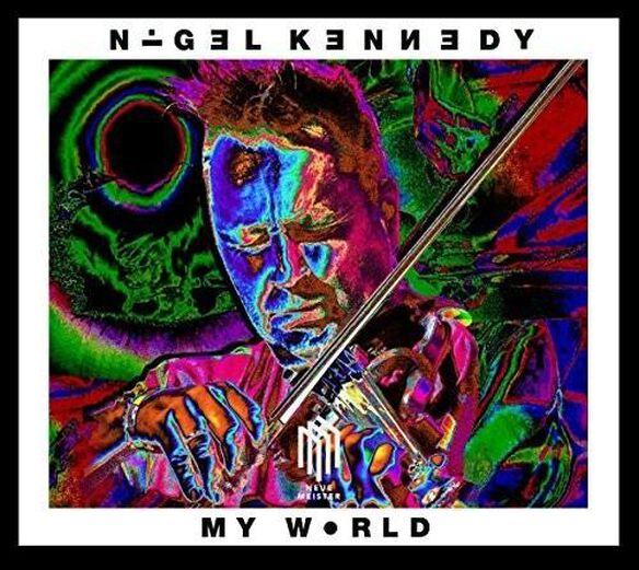 Nigel Kennedy: My World