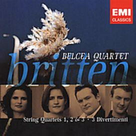 Belcea Quartet - Britten: String Quartets No. 1, 2, 3; Three Divertimenti