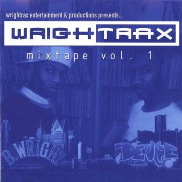 Wrightrax Mixtape 1