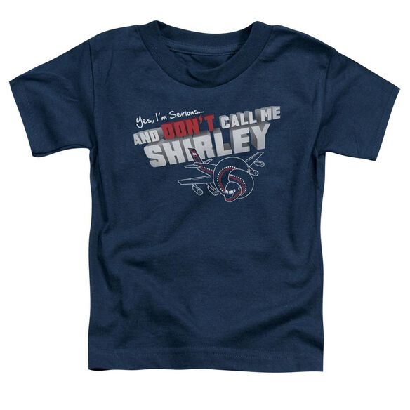 Airplane Dont Call Me Shirley Short Sleeve Toddler Tee Navy Lg T-Shirt