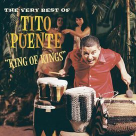 Tito Puente - King of Kings: The Very Best of