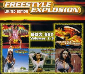 Various Artists - Freestyle Explosion, Vol. 1-5