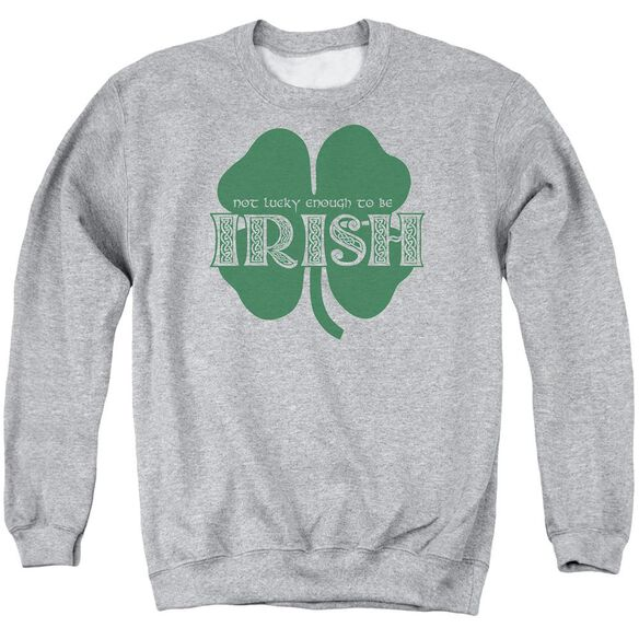 Lucky To Be Irish Adult Crewneck Sweatshirt Athletic