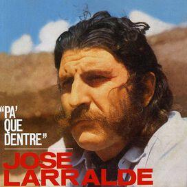 José Larralde - Pa' Que Dentre