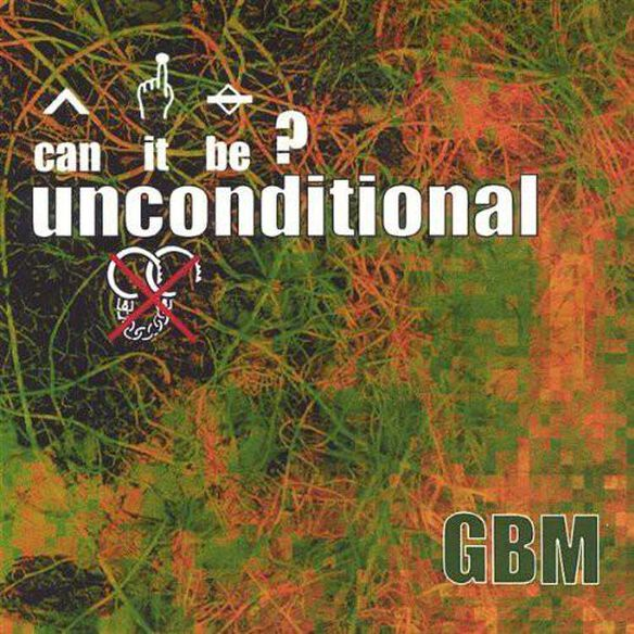 Ep/Single Called Can It Be? Unconditional