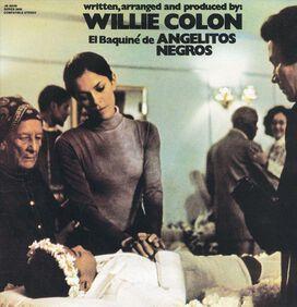 Willie Colón - Baquiné de Angelitos Negros