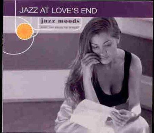 Jazz Moods: Jazz At Love's End / Various