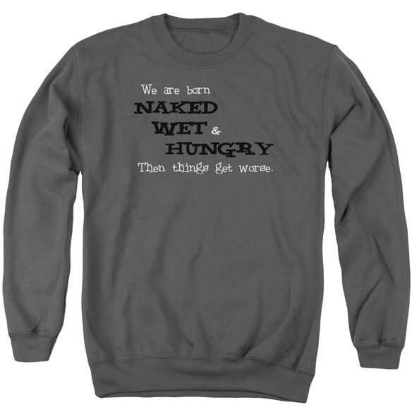 Naked Wet Hungry Adult Crewneck Sweatshirt