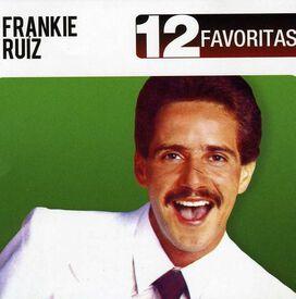 Frankie Ruíz - 12 Favoritas
