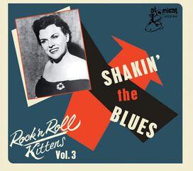 Various Artists - Rock & Roll Kitten 3: Shaking The Blues (Various Artists)