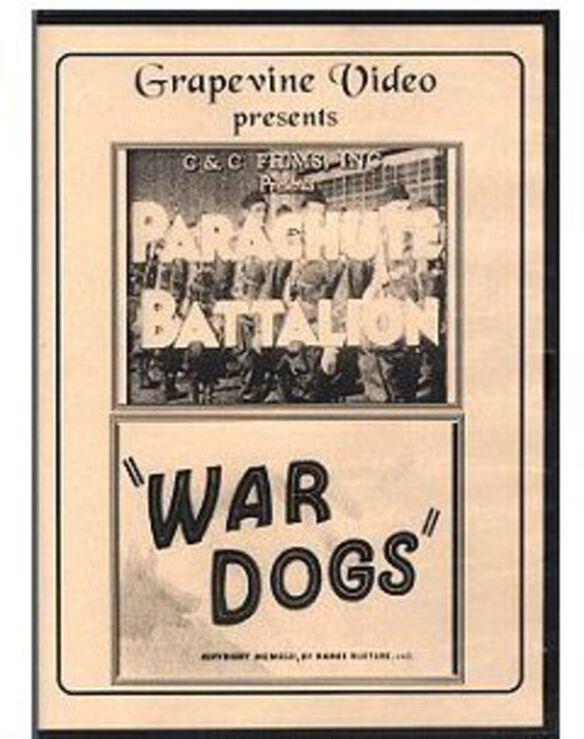 Parachute Battalion (1941) / War Dogs (1942)