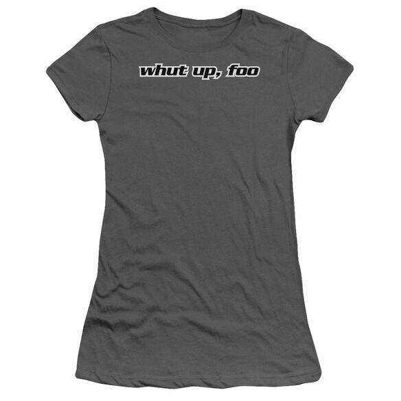 What Up Foo Short Sleeve Junior Sheer T-Shirt