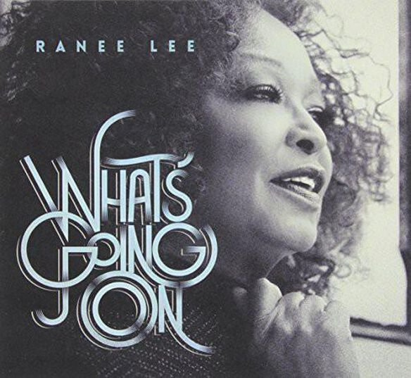 Ranee Lee - Whats Going on