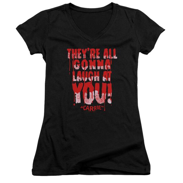 Carrie Laugh At You Junior V Neck T-Shirt