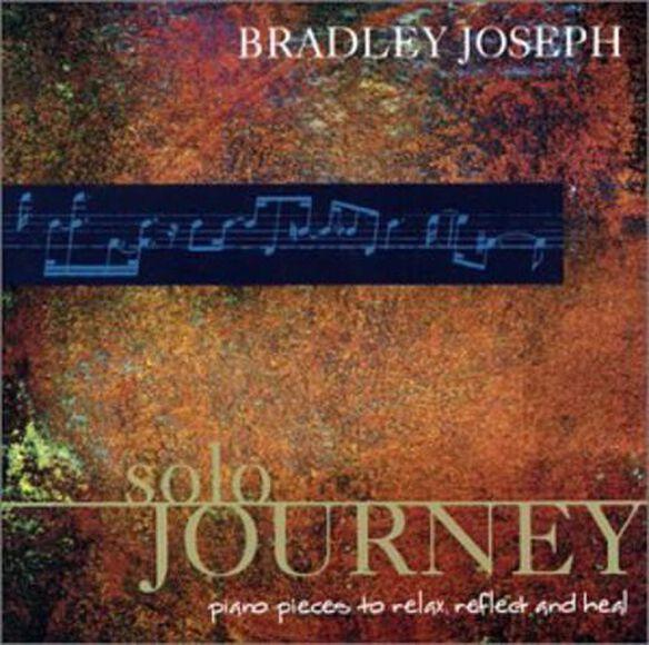 Bradley Joseph - Solo Journey
