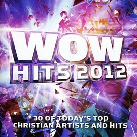 Various Artists - WOW Hits 2012