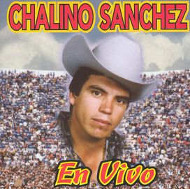 Chalino Sanchez - En Vivo [12 Tracks]