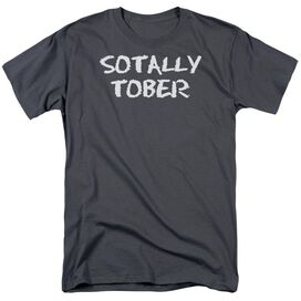 SOTALLY TOBER - ADULT 18/1 - CHARCOAL T-Shirt