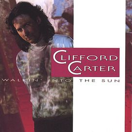 Clifford Carter - Walkin Into the Sun