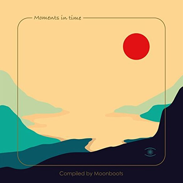 Various Artists - Moments In Time: Compiled By Moonboots / Various