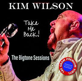 Kim Wilson - Take Me Back