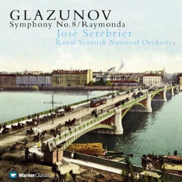 Glazunov/ Jose Serebrier - Symphony No 8 in E Flat / Op 83 / Raymonda Suite