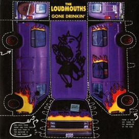Loudmouths - Gone Drinkin'