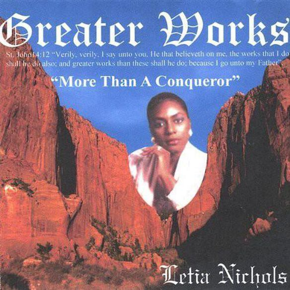 Greater Works More Than A Conqueror
