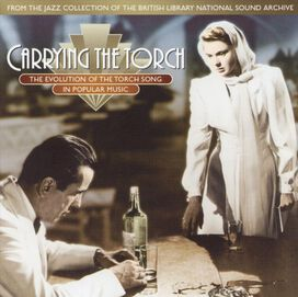 Various Artists - Carrying the Torch