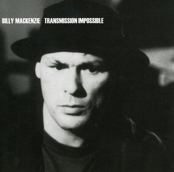 Billy Mackenzie - Transmission Impossible
