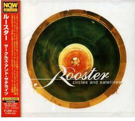 Rooster - Circles & Satellites