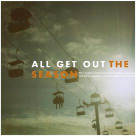 All Get Out - Season