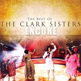 The Clark Sisters - Encore