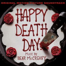 Bear McCreary - Happy Death Day [Original Motion Picture Soundtrack]