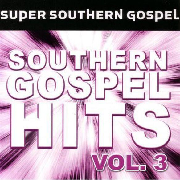 Various Artists - Super Southern Gospel Hits, Vol. 3