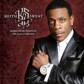 Keith Sweat - Harlem Romance: The Love Collection