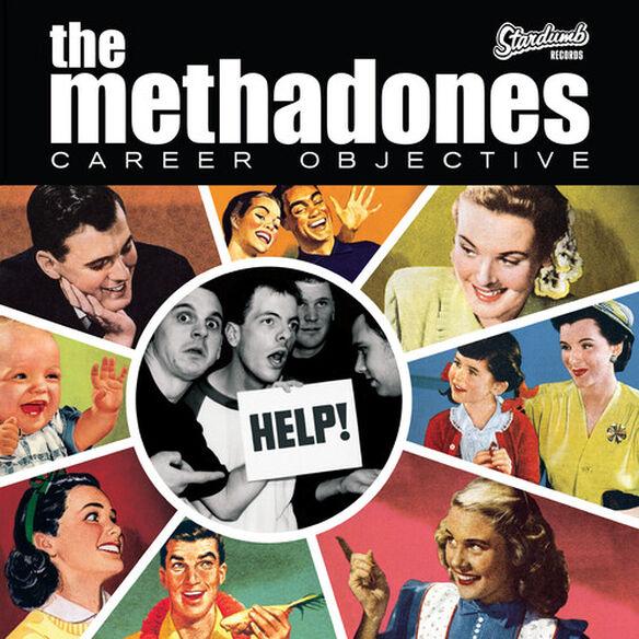 The Methadones - Career Objective