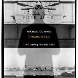 Gordon/ Nally/ Crossing - Anonymous Man
