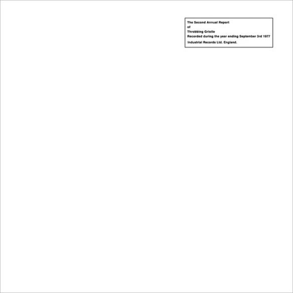 Throbbing Gristle - The Second Annual Report