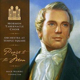 Mormon Tabernacle Choir - Praise the Man