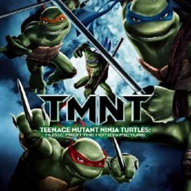 Original Soundtrack - Teenage Mutant Ninja Turtles [2007 Soundtrack]